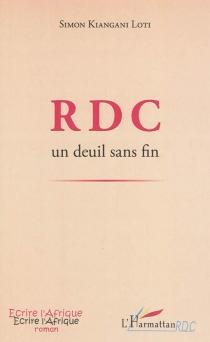 RDC : un deuil sans fin - SimonKiangani Loti