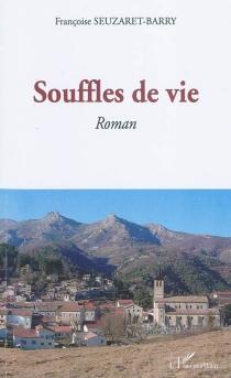 Souffles de vie - FrançoiseSeuzaret-Barry