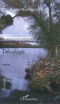 Décalage - Jean-MarcKerviche