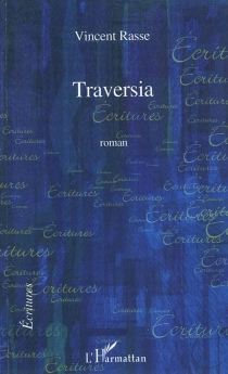 Traversia - Vincent Rasse