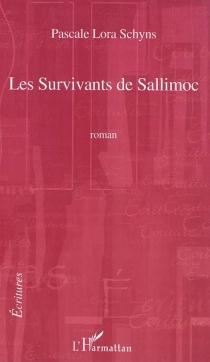 Les survivants de Sallimoc - Pascale LoraSchyns