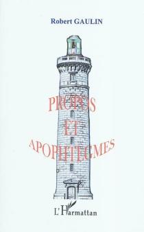 Propos et apophtegmes - RobertGaulin