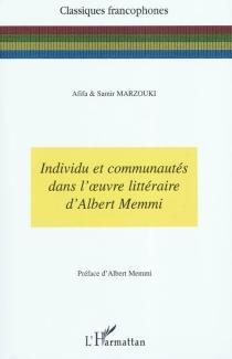 Individu et communautés dans l'oeuvre littéraire d'Albert Memmi - AfifaMarzouki