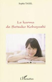 Le karma de Setsuko Kobayashi - SophieTagel