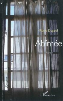 Abîmée - PierreDugard