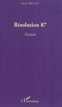 Résolution 87 : fiction - DenisBrulet