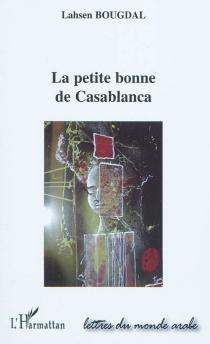 La petite bonne de Casablanca - LahsenBougdal