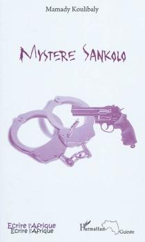 Mystère Sankolo - MamadyKoulibaly
