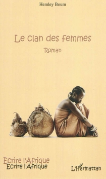 Le clan des femmes - HemleyBoum