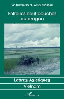 Entre les neuf bouches du dragon - JackyMoreau