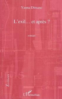 L'exil... et après ? - YannaDimane