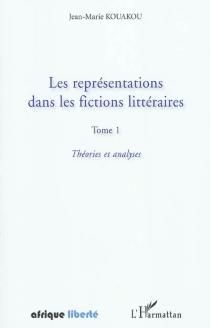 Les représentations dans les fictions littéraires - Jean-MarieKouakou