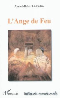 L'Ange de Feu - Ahmed-HabibLaraba