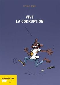 Vive la corruption - DidierViodé