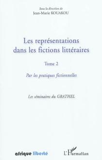 Les représentations dans les fictions littéraires -