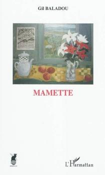 Mamette - GilBaladou