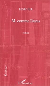 M. comme Duras - ÉmilieKah