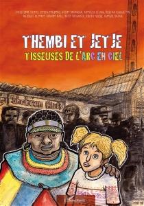 Thembi et Jetje : tisseuses de l'arc en ciel -