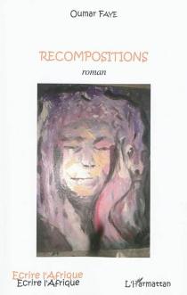 Recompositions - OumarFaye
