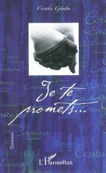 Je te promets... - CoralieGambu