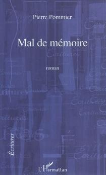 Mal de mémoire - PierrePommier