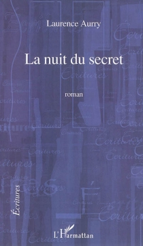 La nuit du secret - Laurence Aurry