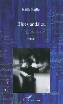 Blues andalou - JoëllePailler