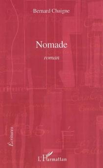 Nomade - BernardChaigne