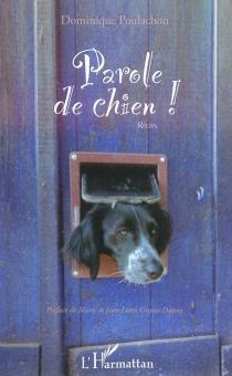 Parole de chien ! : récits - DominiquePoulachon