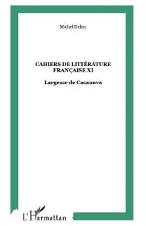 Cahiers de littérature française, n° 11 -