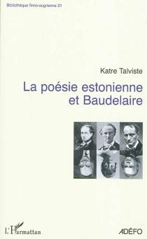 La poésie estonienne et Baudelaire - KatreTalviste