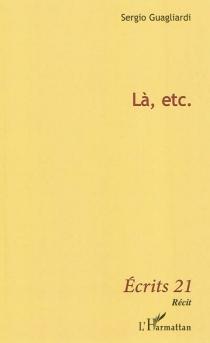 Là, etc. - SergioGuagliardi