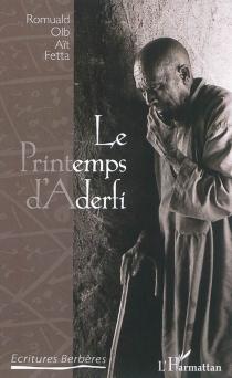 Le printemps d'Aderfi - Romuald OlbAït Fetta