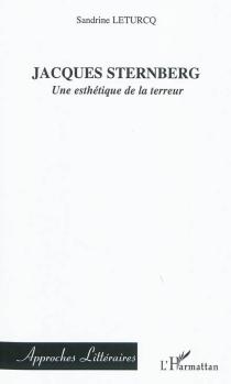 Jacques Sternberg : une esthétique de la terreur - SandrineLeturcq