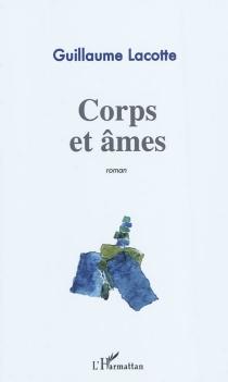 Corps et âmes - GuillaumeLacotte