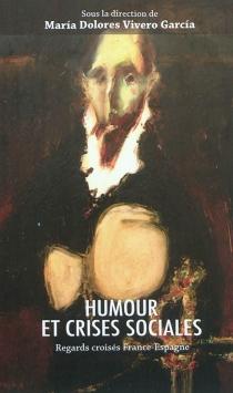 Humour et crises sociales : regards croisés France-Espagne -