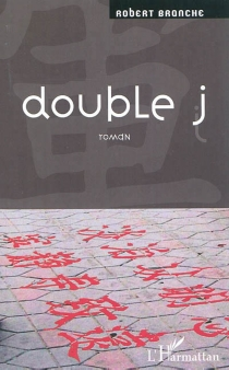 Double j - Robert Branche