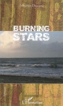 Burning stars - MauriceDaccord