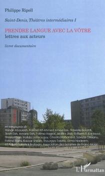 Saint-Denis, théâtres intermédiaires - PhilippeRipoll