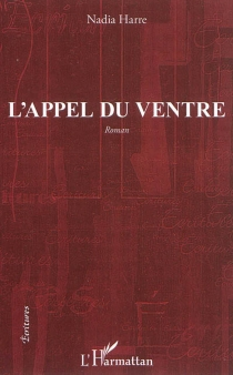 L'appel du ventre - Nadia Harre
