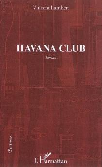 Havana club - VincentLambert