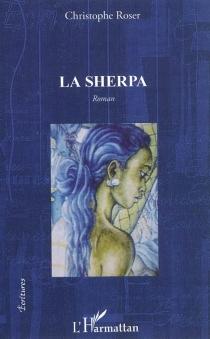 La Sherpa - ChristopheRoser