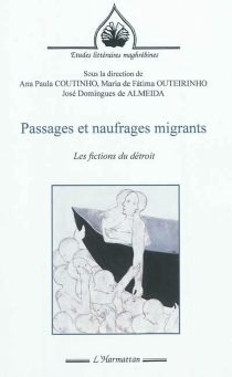Passages et naufrages migrants : les fictions du détroit -