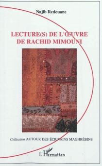 Lecture(s) de l'oeuvre de Rachid Mimouni - NajibRedouane