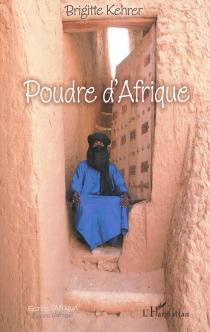 Poudre d'Afrique - BrigitteKehrer
