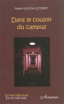 Dans le couloir du campus - FaustinKeoua Leturmy