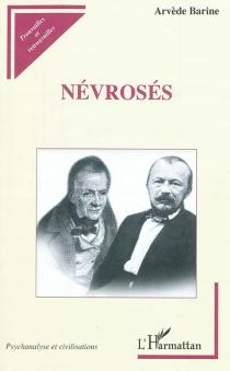 Névrosés - ArvèdeBarine