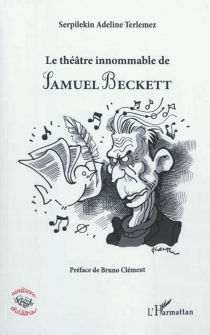 Le théâtre innommable de Samuel Beckett - Serpilekin AdelineTerlemez