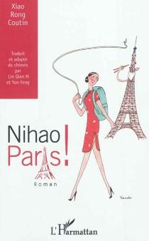 Nihao Paris ! - XiaoRong Coutin