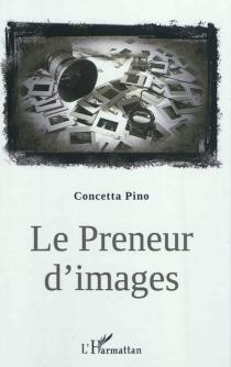 Le preneur d'images - ConcettaPino